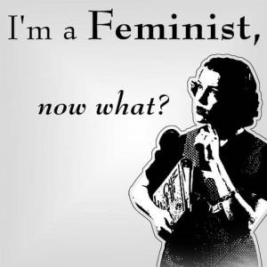 im-a-feminist-now-what-300x300